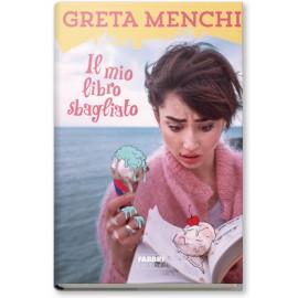 """Greta Menchi - """"Il mio libro sbagliato"""" autografato"""