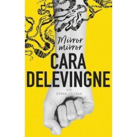 LIBRO Cara Delevingne - Mirror, mirror