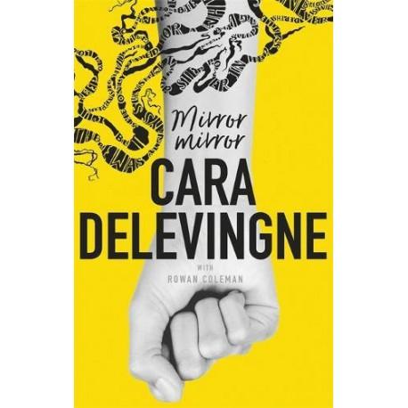 LIBRO Cara Delevingne - Mirror mirror