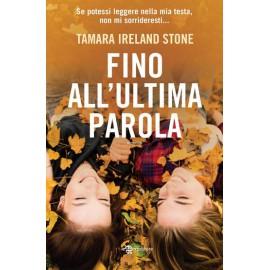 LIBRO Fino All'Ultima Parola - Tamara Ireland Stone