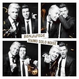 CD Benji e Fede - Siamo Solo Noise versione Deluxe