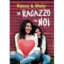Libro - Un Ragazzo Tra Noi di Kessy&Mely AUTOGRAFATO