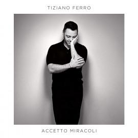 CD Tiziano Ferro - Accetto Miracoli