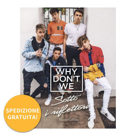Libro Why Don't We - Sotto i Riflettori