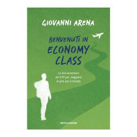 Libro Giovanni Arena - Benvenuti In Economy Class