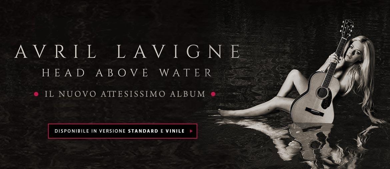 Avril Lavigne - ordina ora il nuovo album Head Above Water