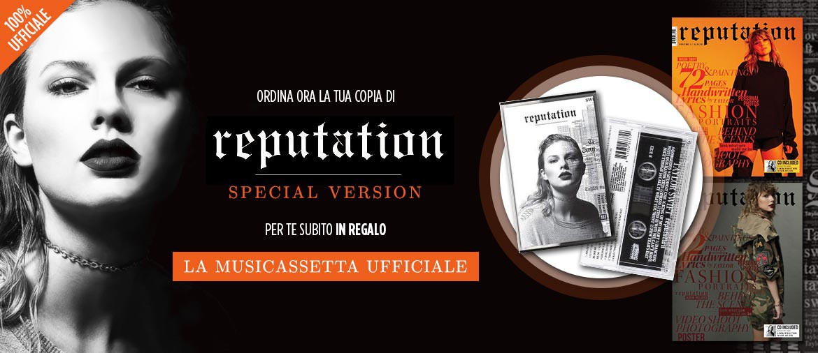 "Acquista ora ""Reputation"", il nuovo album di Taylor Swift in versione speciale!"