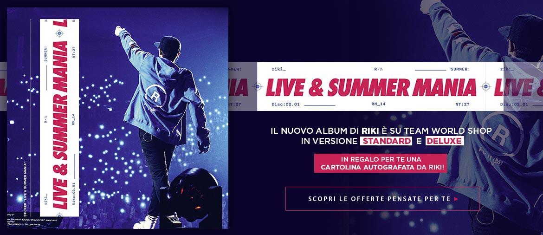 """RIKI - Acquista ora il nuovo album """"Live & Summer Mania"""""""