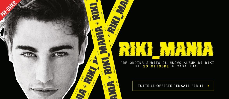 Acquista ora MANIA, il nuovo album di RIKI!