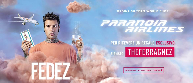 Fedez - pre-ordina ora il nuovo album di Fedez - Paranoia Airlines