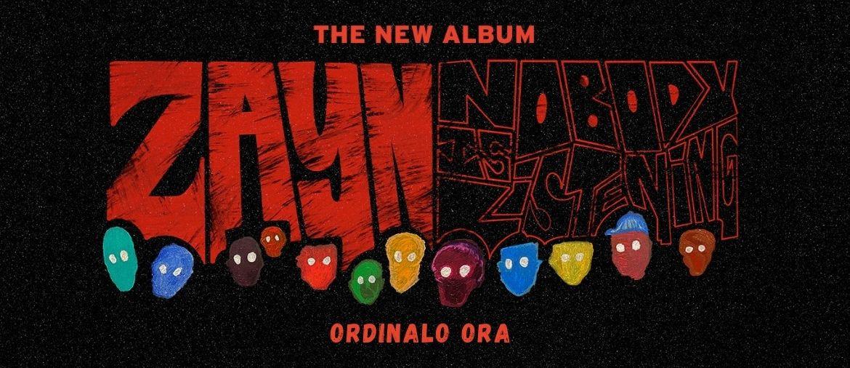 Ordina ora il nuovo album di Zayn - Nobody Is Listening