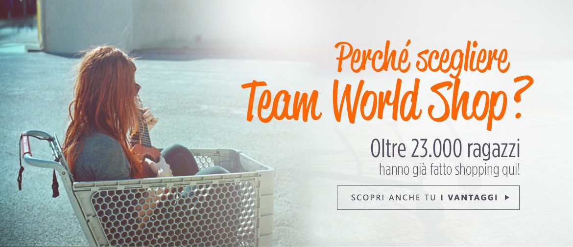 Perchè acquistare su Team World Shop