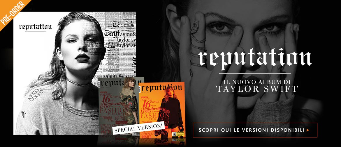 "Acquista ora ""Reputation"", il nuovo album di Taylor Swift!"