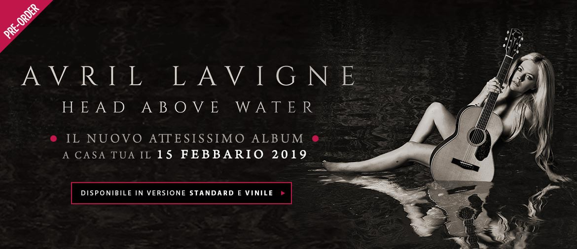Avril Lavigne - ordina ora il nuovo album Head Above Water